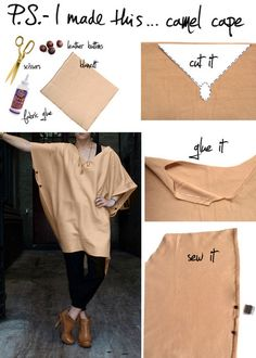 To create a camel cape of your own, simply find a camel blanket or even a large piece of fabric, in the perfect shade.  You can use any type of material… soft cottons, heavy fleeces, or nubby knits.  Make a pattern, follow the lines, and cut your neck opening.  Glue back the edges, creating a clean, finished, hem.  Sew 2 buttons on both sides.  This will be your arm hole opening and also a nice detail to add a bit of shape and help it drape.