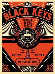 The Black Keys at Madison Square Garden | Designer: Shepard Fairey