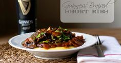 A decedent recipe for Guinness Braise Short Ribs over a bed of Polenta!