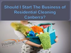 Canberra, which is the capital of Australia here people are very busy in their daily life and residential cleaning Canberra is the big issue for the people. Wh…  www.slideshare.net/JesiKa3/should-i-start-the-business-of-residential-cleaning-canberra