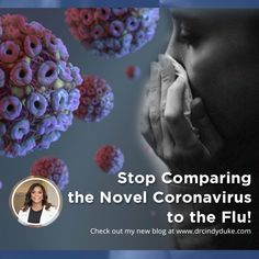 Yes, the flu is a yearly threat to our health and that is something that no one should overlook but the novel coronavirus, SARS-Cov, has all the potential to be worse than a typical flu season, as has been very clearly demonstrated to date. Fertility Doctor, Stop Comparing, Mortality Rate, Flu Season, Yearly, News Blog, Novels, Health, Health Care