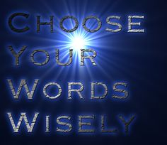 Choose Your Words Wisely - words for ads matter