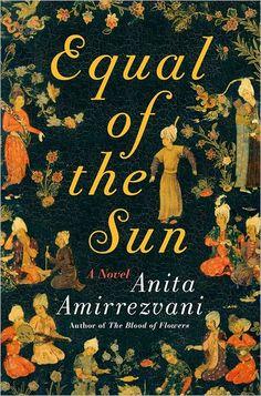 Equal of the Sun Anita Amirrezvani