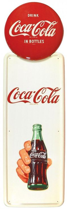 """Coca-Cola sign, """"Coca-Cola"""" with hand holding bottle, litho on metal with button top, c.1950's"""