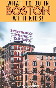 The best things to do in Boston, Massachusetts when traveling with kids! Read here for all the best things to see and do with kids in Boston. Family Vacation Quotes, Family Vacation Shirts, Family Vacation Destinations, Family Trips, Vacation Ideas, Boston With Kids, In Boston, Travel With Kids, Family Travel