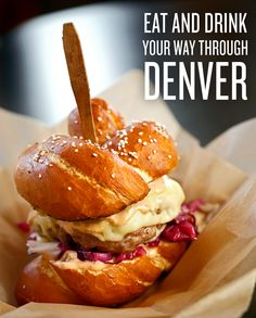 Your guide for eating and drinking in Denver.