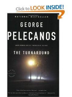 The Turnaround: George Pelecanos: Amazon.com: Books