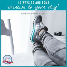 How to be active at home. 10 ways to exercise at home www.mumstakefive.com