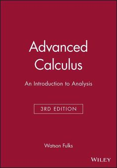 Advanced Calculus: An Introduction to Analysis