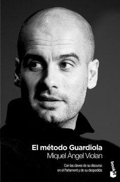 Miquel Ángel Violan - El Método Guardiola