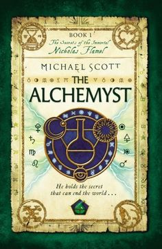 The Alchemyst (The Secrets of the Immortal Nicholas Flamel, #1) ~ Nicholas Flamel was born in Paris on 28 September 1330. Nearly seven hundred years later, he is acknowledged as the greatest Alchemyst of his day. It is said that he discovered the secret of eternal life. The records show that he died in 1418. But his tomb is empty and Nicholas Flamel lives. The secret of eternal life is hidden within the book...