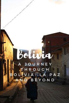 A Journey Through Bolivia: La Paz and Beyond