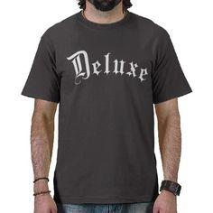 Deluxe Tshirts