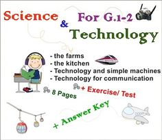 This worksheet  is consisted of: 1. Technology in the farms p.1-32. Technology in the kitchen p. 43. Technology and simple machines p.5-64. Technology for communication p.75. Test p.8Printable, Adjustable Thank you very much for stopping at my store. Other interesting items: 1.
