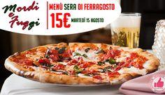 Menù Sera Di Ferragosto Da Mordi E Fuggi http://affariok.blogspot.it/