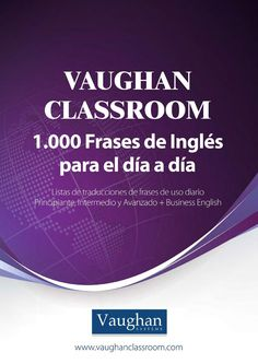 """Cover of """"Vaughan classroom 1000 frases"""" English Book, English Class, English Lessons, Learn English, English Vocabulary, English Grammar, Vaughan, English Resources, English Phrases"""