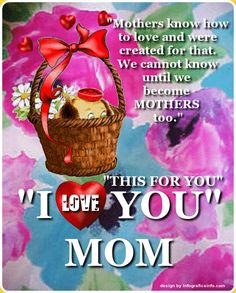 I Love You Mom Quotes & Sayings 2! - InfoGraphics