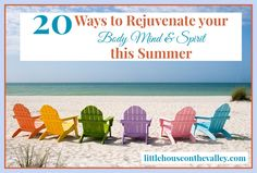 20 ways to rejuvenate our body, mind and spirit for summer