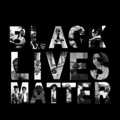 Black Lives Do Matter