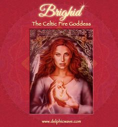 "Brighid, the Celtic Triple Fire Goddess, representing three or ""all three"" aspects of feminine Divinity.  http://www.delphicwave.com  Her element is fire, and she is both a protectoress and the patroness of healers, crafters and poets, holders of Divine Wisdom in artisan forms."