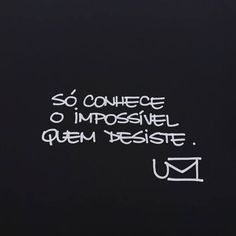 """""""...Desistir dos sonhos é abrir mão da felicidade porque quem não persegue seus objectivos esta condenado a fracassar 100% das vezes...""""  ― Augusto Cury http://maisvidacomqualidade.com/"""