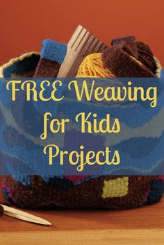 Kids will LOVE these FREE projects that include step-by-step instructions and fun projects! Weaving For Kids, Weaving Projects, Weaving Patterns, Loom Weaving, Dish Towels, Projects For Kids, How To Introduce Yourself, Weave, Gypsy