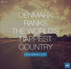 Denmark ranks the world's happiest country. #traveltrivia