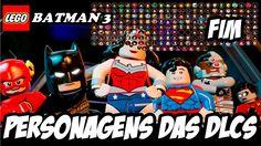LEGO Batman 3 MOSTRANDO TODOS OS PERSONAGENS DAS DLCs FIM (DUBLADO PT BR...