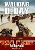 Battleground Normandy: Walking D-Day by @Paul Reed