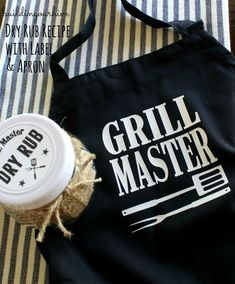 """Grilling Dry Rub and """"Grill Master"""" Aprons - How to make a """"Grill Master"""" apron and dry rub mix- Father's Day - Grill Apron, Bbq Apron, Dry Rub Recipes, Cooking Humor, Funny Fathers Day Gifts, Aprons For Men, Christmas Gifts For Him, Father's Day Diy, Apron Designs"""