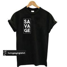 Savage T-shirt – Outfits – – Camisetas! Cool Shirt Designs, Shirt Print Design, Tee Design, Simple Shirt Design, T Shirt Print, Design Kaos, Simple Shirts, Outfits Casual, Mode Outfits