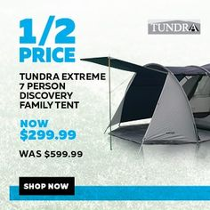 $299.99 (was $599.99) TUNDRA TENT EXTREME 7P DISCOVERY @ Rebel Sports - Bargain Bro