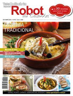 Robot de Cozinha nº 93 Outubro. Já na banca  Disponivel online www.magzter.com Visite-nos em www.teleculinaria.pt