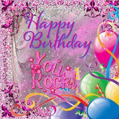 You rock! Happy Birthday happy birthday birthday quotes birthday quotes and sayings birthday gifs happy birthday gifs Happy Birthday Sharon, Happy Belated Birthday, Happy Birthday Pictures, Birthday Blessings, Birthday Wishes Cards, Birthday Messages, Card Birthday, Birthday Qoutes, Birthday Gifs
