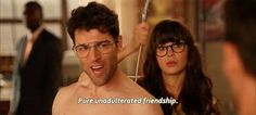 Whenever you and your best friend get weird together. | The 27 Most Relatable Schmidt Quotes