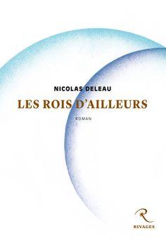03lesroisdailleurs – Editions Rivages – édition, identité