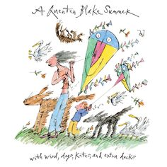 A QUENTIN BLAKE SUMMER  A fully illustrated exhibition catlogue