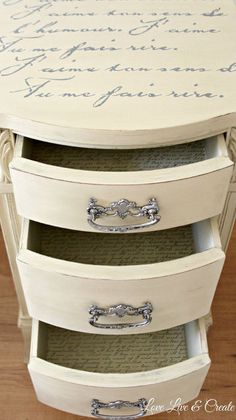Cute Old Furniture Transformed Into Romantic Shabby Chic Nightstand :: Hometalk.  Love this piece: the stenciling on top and the script inside the drawers using mod podge. Great idea for my antique vanity.