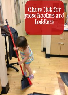 Very practical and REALISTIC list of chores for toddlers and preschoolers.