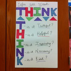 Made my own think poster! Hopefully it will help kids limit their interruptions in class.