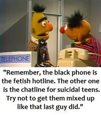 """""""Remember, the black phone is the fetish hotline. The other one is the chatline for suicidal teens. Try not to get them mixed up like that last guy did. Dark Humour Memes, Dark Memes, Dankest Memes, Funny Memes, Jokes, Hilarious, Bert And Ernie Meme, Bert & Ernie, Sesame Street Memes"""