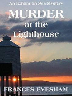 3 stars for Murder at the Lighthouse (Exham on Sea Mysteries #1) by Frances Evesham