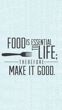 Are you a foodie? Do you love eating? Are you fussy about food or do you just eat everything? Well you if you are a food lover you will definitely love food. Chef Quotes, Foodie Quotes, Cooking Quotes, Think Food, Food For Thought, Love Food, Great Quotes, Inspirational Quotes, Cute Food Quotes