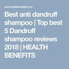 Best anti dandruff shampoo   Top best 5 Dandruff shampoo reviews 2018   HEALTH BENEFITS Best Anti Dandruff Shampoo, Best Shampoos, Neutrogena, How To Find Out, Medical, Top, Medicine