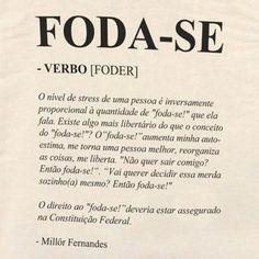 Foda-se - Bolsa de Lona - elcabriton Jolie Phrase, Words Quotes, Sayings, Special Words, Some Words, Sentences, Texts, Poems, Funny Memes