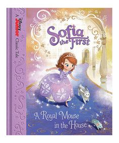 Loving this Sofia the First 'A Royal Mouse in the House' Hardcover on #zulily! #zulilyfinds