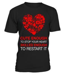 """# Cute Enough To Stop Your Heart, Skilled Enough To Restart It . Special Offer, not available in shops Comes in a variety of styles and colours Buy yours now before it is too late! Secured payment via Visa / Mastercard / Amex / PayPal How to place an order Choose the model from the drop-down menu Click on """"Buy it now"""" Choose the size and the quantity Add your delivery address and bank details And that's it! Tags: Our cool & funny 'heartbeat with quote' tee shirts are designed for registered…"""