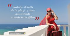 Sentarse al borde de la #playa y dejar que el viento acaricie tus #mejillas  meerror.com