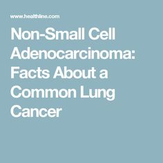 Adenocarcinoma is a cancer that begins in the glandular cells of internal organs, such as the lungs. Non-small cell adenocarcinoma is a common type of lung cancer. Cancer Fighting Foods, Cancer Facts, Medical Advice, Lunges, Health Tips, Dads, College