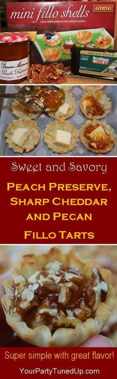 PEACH PRESERVE, SHARP CHEDDAR AND PECAN FILLO TARTS.  Served as an appetizer or dessert, warm or cold, these sweet and savory tarts are so easy to make.  Only five minutes in the oven, perfect for summer parties!